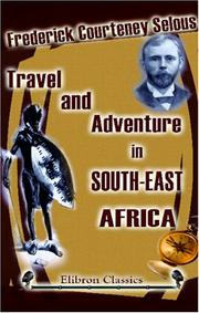 Cover of: Travel and adventure in South-East Africa