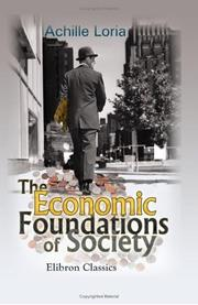 Cover of: The economic foundations of society