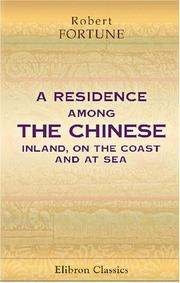 Cover of: A residence among the Chinese