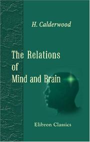 Cover of: The Relations of Mind and Brain