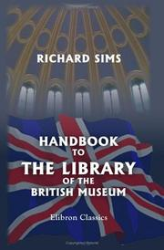 Cover of: Handbook to the Library of the British Museum