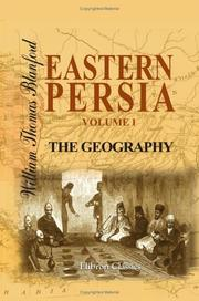 Cover of: Eastern Persia. An Account of the Journeys of the Persian Boundary Commission 1870-71-72: Volume 1