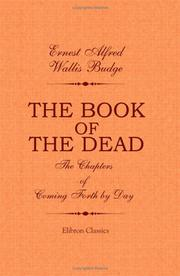 Cover of: The Book of the Dead. The Chapters of Coming Forth by Day