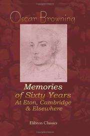 Cover of: Memories of sixty years at Eton, Cambridge and elsewhere
