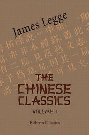 Cover of: The Chinese Classics. With a Translation, Critical and Exegetical Notes, Prolegomena, and Copious Indexes
