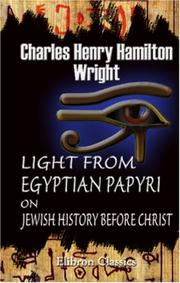 Cover of: Light from Egyptian Papyri on Jewish History Before Christ | Charles Henry Hamilton Wright