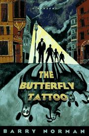 The butterfly tattoo by Barry Norman