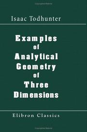 Cover of: Examples of analytical geometry of three dimensions
