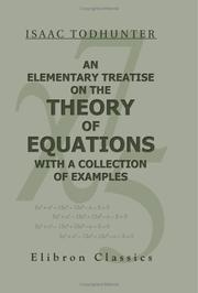 Cover of: An Elementary Treatise on the Theory of Equations, with a Collection of Examples