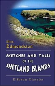 Cover of: Sketches and Tales of the Shetland Islands