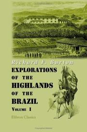 Cover of: Explorations of the Highlands of the Brazil