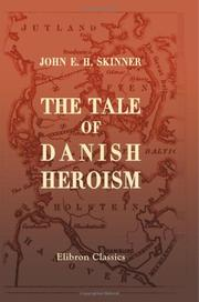 Cover of: The Tale of Danish Heroism | John Edwin Hilary Skinner