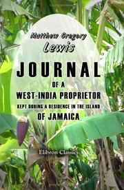 Cover of: Journal of a West-India Proprietor, Kept during a Residence in the Island of Jamaica