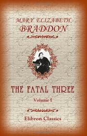 Cover of: The Fatal Three | Mary Elizabeth Braddon