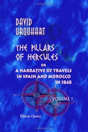 Cover of: The Pillars of Hercules; or, a Narrative of Travels in Spain and Morocco in 1848