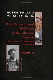 The international relations of the Chinese empire by Hosea Ballou Morse