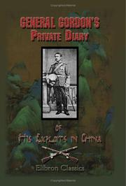 Cover of: General Gordon's private diary of his exploits in China
