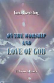 Cover of: On the Worship and Love of God
