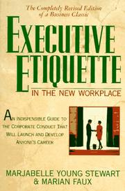 Cover of: Executive etiquette in the new workplace