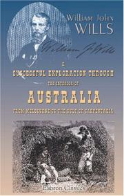 Cover of: A Successful Exploration through the Interior of Australia, from Melbourne to the Gulf of Carpentaria