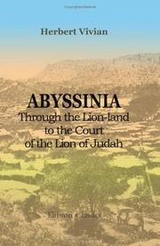Cover of: Abyssinia; through the Lion-land to the Court of the Lion of Judah