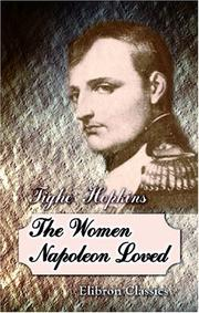 Cover of: The Women Napoleon Loved