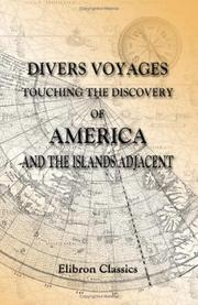 Cover of: Divers voyages touching the discovery of America and the islands adjacent