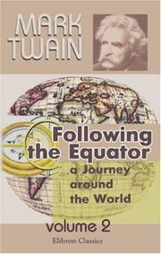 Cover of: Following the Equator: A Journey Around the World: Volume 2