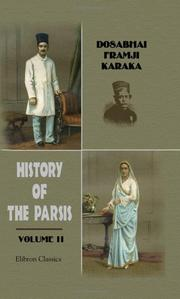 History of the Parsis by Dosabhai Framji Karaka