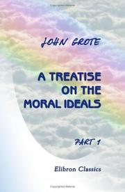 Cover of: A Treatise on the Moral Ideals