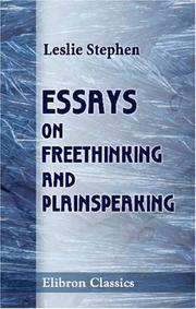 Cover of: Essays on Freethinking and Plainspeaking | Sir Leslie Stephen