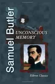 Cover of: Unconscious Memory | Samuel Butler