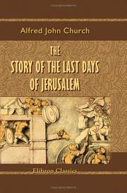 Cover of: The Story of the Last Days of Jerusalem: From Josephus