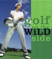 Cover of: Golf on the wild side |
