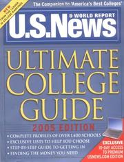 Cover of: U.S. News Ultimate College Guide 2005 (Us News Ultimate College Guide)