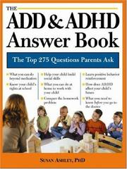 Cover of: The ADD & ADHD answer book | Ashley, Susan PhD.