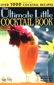Cover of: Ultimate Little Cocktail Book | Ray Foley