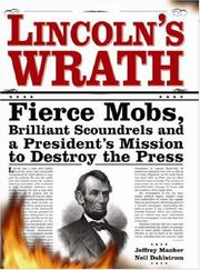 Cover of: Lincolns Wrath | Jeffrey Manber