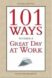 Cover of: 101 Ways to Have a Great Day at Work