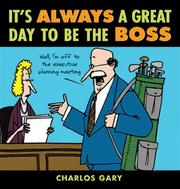 Cover of: It's Always a Great Day to Be the Boss