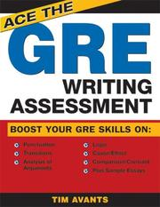 Cover of: Ace the GRE Writing Assessment