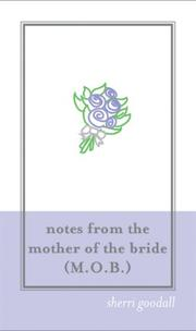 Cover of: Notes from the Mother of the Bride