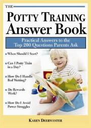 Potty training answer book by Karen Deerwester