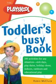 Cover of: The Playskool Toddler's Busy Play Book