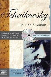 Cover of: Tchaikovsky (His Life and Music)