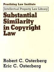 Cover of: Substantial similarity in copyright law by Robert C. Osterberg