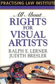 Cover of: All About Rights for Visual Artists (All About Series) | Ralph E. Lerner