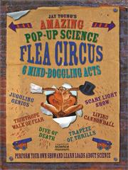 Cover of: Amazing Pop-Up Science Flea Circus | Jay Young