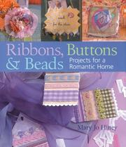 Cover of: Ribbons, Buttons & Beads | Mary Jo Hiney