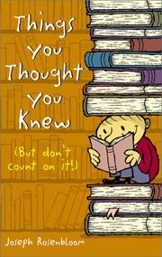 Cover of: Things you thought you knew: but don't count on it!